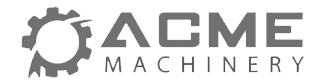 Acme Machinery